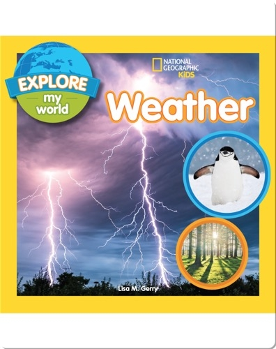Explore My World: Weather