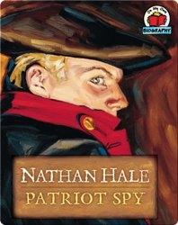 Nathan Hale: Patriot Spy