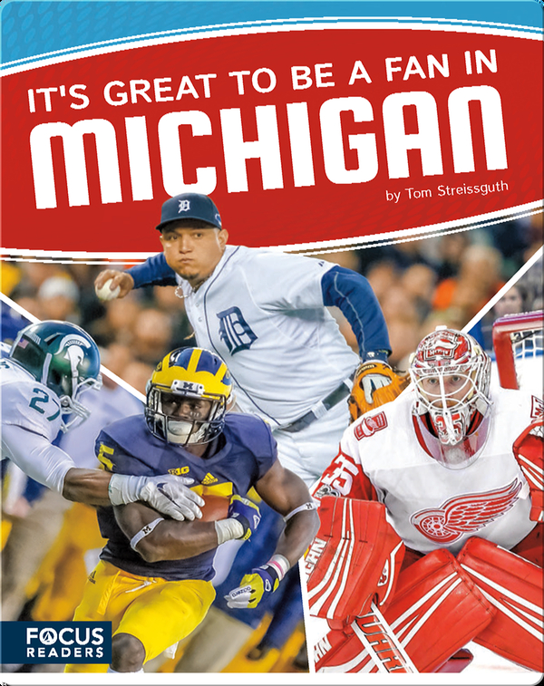 It's Great to Be a Fan in Michigan
