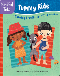 Mindful Tots: Tummy Ride