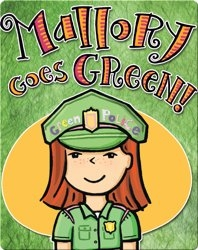 Mallory Goes Green