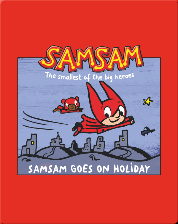 SamSam Goes On Holiday