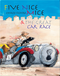Five Nice Mice & the Great Car Race