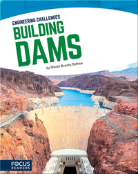 Engineering Challenges: Building Dams