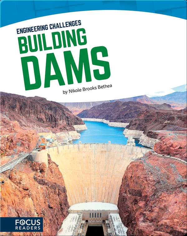 Engineering Challenges: Building Dams