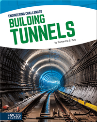 Engineering Challenges: Building Tunnels