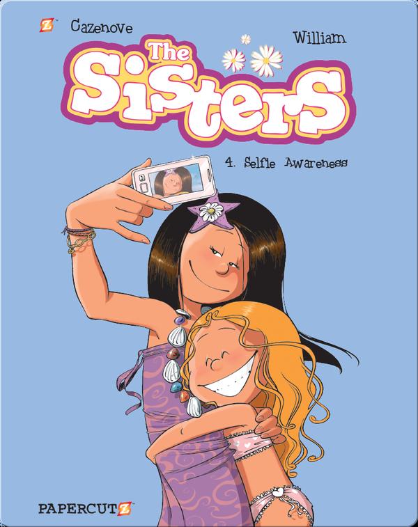 The Sisters #4: Selfie Awareness