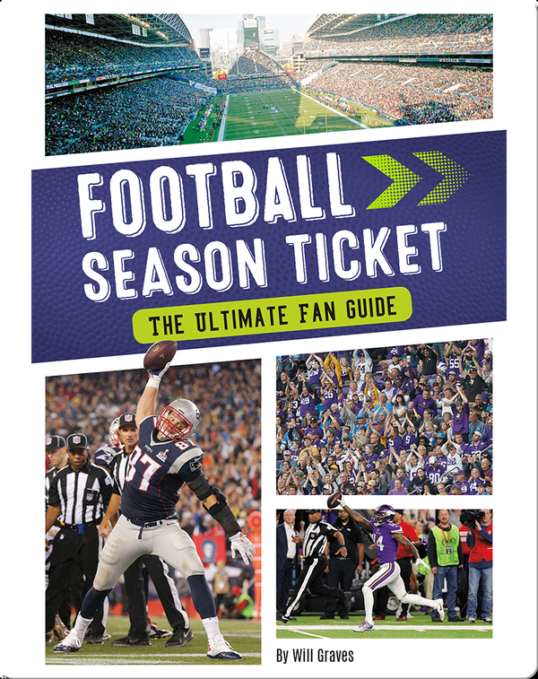 Football Season Ticket: The Ultimate Fan Guide