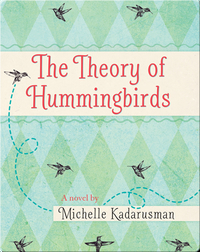 The Theory of Hummingbirds