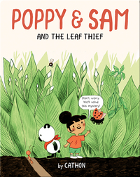 Poppy and Sam Book 1: Poppy and Sam and the Leaf Thief