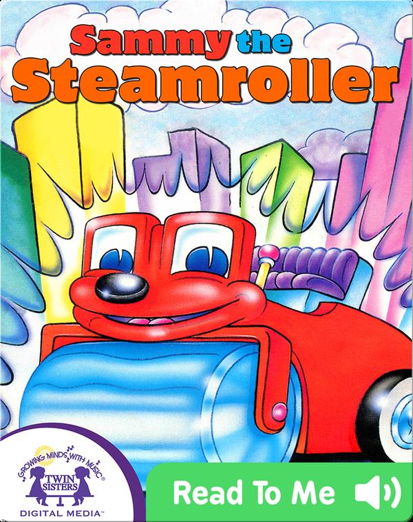 Sammy the Steamroller