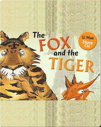 The Fox and the Tiger