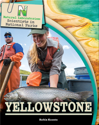 Scientists in National Parks: Yellowstone