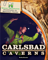 Scientists in National Parks: Carlsbad Caverns