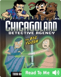 The Big Flush (Chicagoland: Detective Agency)