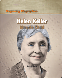 Helen Keller: Miracle Child
