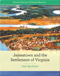 Jamestown and the Settlement of Virginia