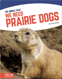 We Need Prairie Dogs