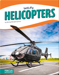 Let's Fly: Helicopters