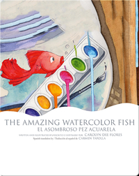 The Amazing Watercolor Fish / El asombroso pez acuarela