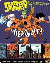 Hero City (Twisted Journeys)