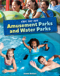 Kids' Day Out: Amusement Parks and Water Parks