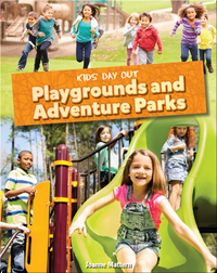 Kids' Day Out: Playgrounds and Adventure Parks