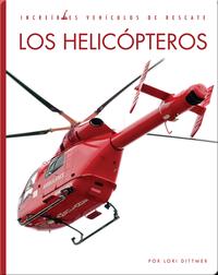 Incredibles Vehiculos de Rescate: Los Helicópteros
