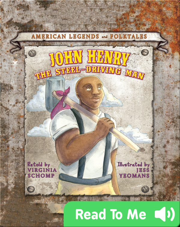 John Henry and the Steel-Driving Man