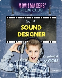 Be a Sound Designer: Creating a Mood