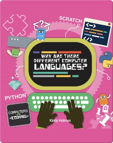 Why Are There Different Computer Languages?