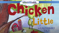 Chicken Little: A Cautionary Tale