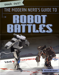 The Modern Nerd's Guide to Robot Battles