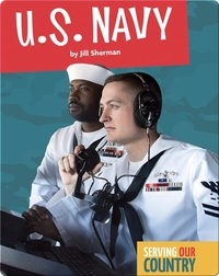 Serving Our Country: U.S. Navy