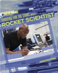 Shooting for the Stars with a Rocket Scientist