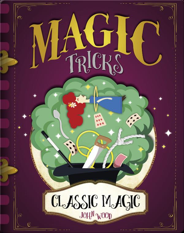 Magic Tricks: Classic Magic
