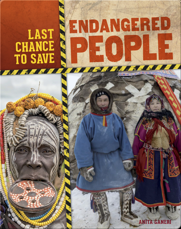 Last Chance to Save: Endangered People