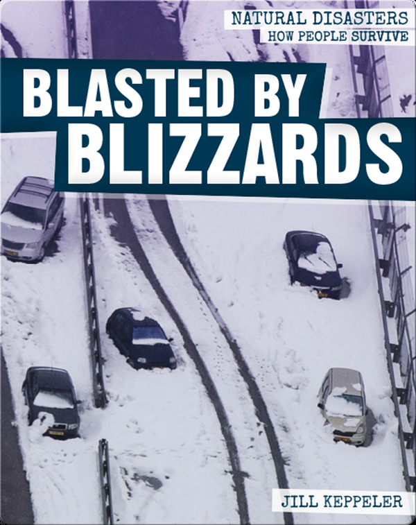 Blasted by Blizzards