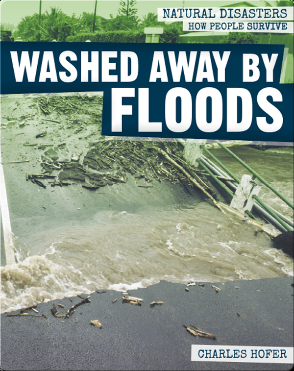 Washed Away by Floods