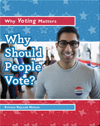 Why Should People Vote?