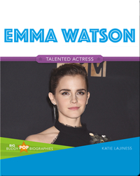 Big Buddy Pop Biographies: Emma Watson