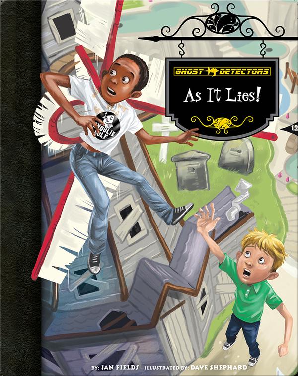 As It Lies! (Ghost Detectors #22)