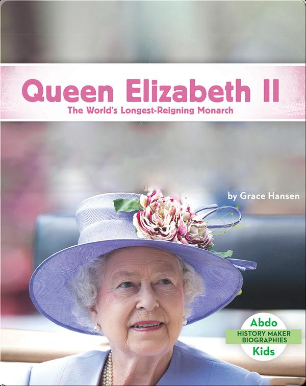 Queen Elizabeth II: The World's Longest-Reigning Monarch