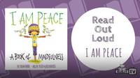 Read Out Loud: I am Peace