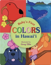 Baby's First Colors in Hawaii