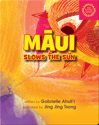 Māui Slows the Sun