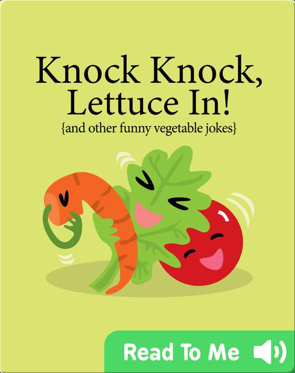 Knock Knock, Lettuce In!