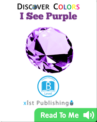 Discover Colors: I See Purple
