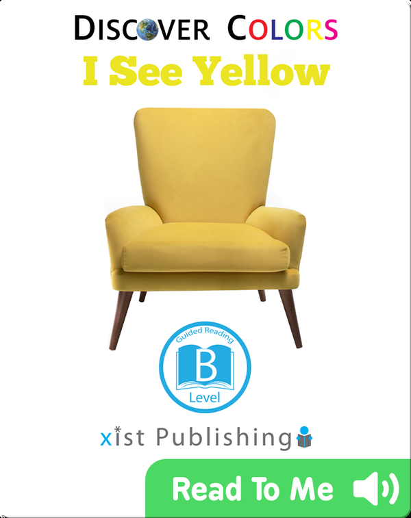 Discover Colors: I See Yellow