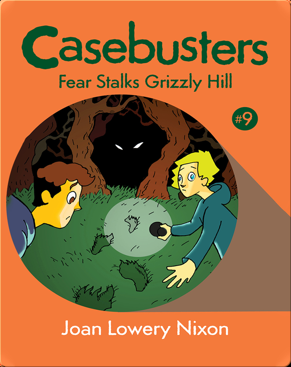 Casebusters: Fear Stalks Grizzly Hill